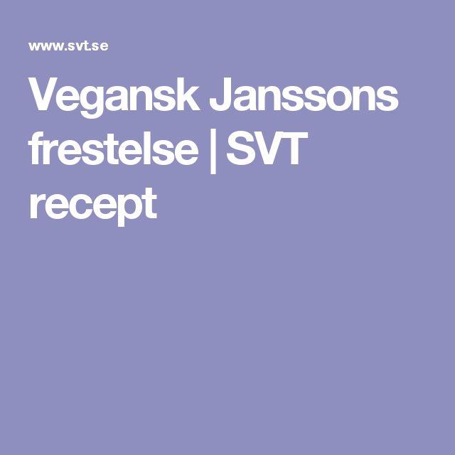 Vegansk Janssons frestelse | SVT recept