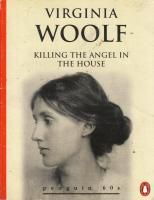 Killing the Angel in the House Seven Essays Penguin 60s by Woolf Virginia - AbeBooks