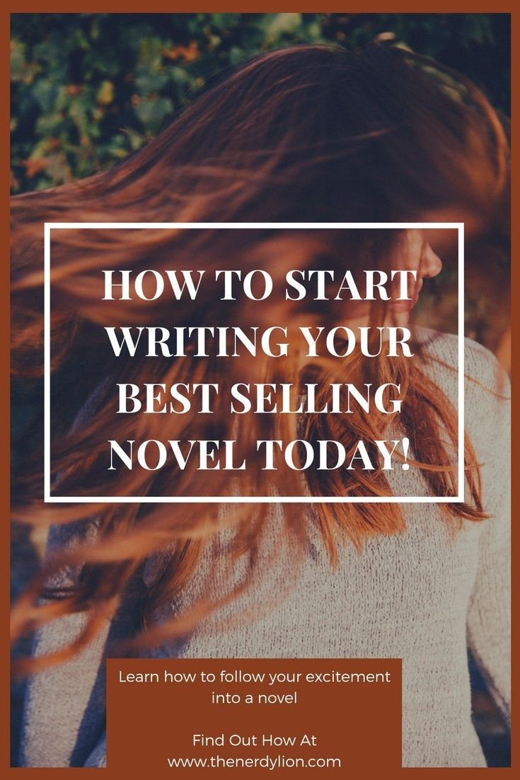 Learn how to get started in writing a best selling novel. Learn how to follow your excitement and finally begin your long awaited book. You can do it! #bestseller #writing #blog #book #novel #wordpress