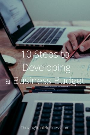 10 Steps to Developing and Managing a Budget