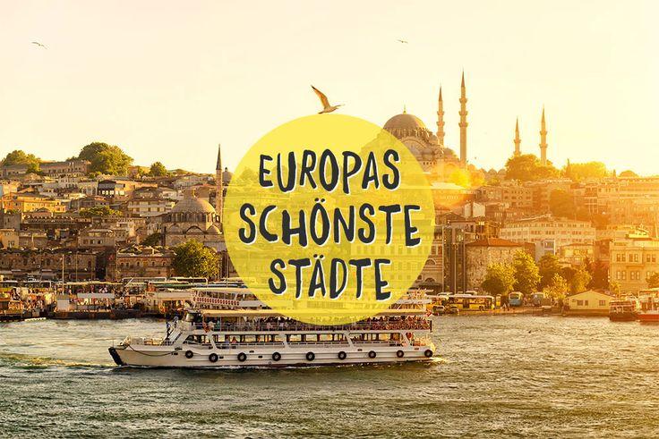 Top 10 für Städtereisen:Europas schönste Städte. Geschichte, Architektur, Kultur & Natur. Europa ist nicht langweilig: Rom, Paris, Venedig oder Amsterdam.