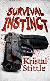 Free Kindle Book -   Survival Instinct Check more at http://www.free-kindle-books-4u.com/horrorfree-survival-instinct/