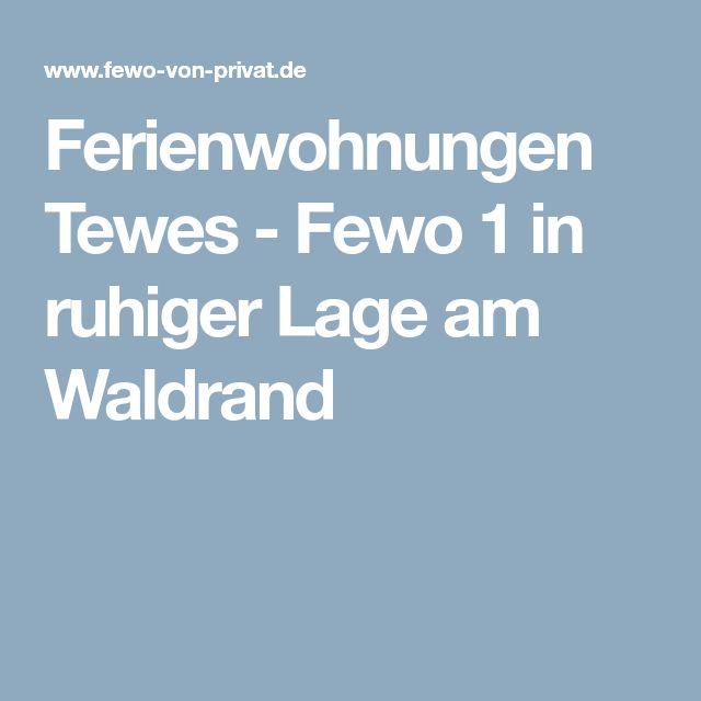Ferienwohnungen Tewes - Fewo 1 in ruhiger Lage am Waldrand