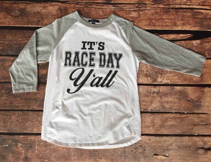 It's Race Day Y'all, Race Day Shirt, Baseball Tee, Raglan Shirt, Nascar Shirt, Dirt Track Racing by StateLineGraphics on Etsy https://www.etsy.com/listing/479967465/its-race-day-yall-race-day-shirt