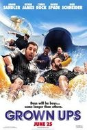 grown ups, i watch this movie all the time on staz and it gets better and better