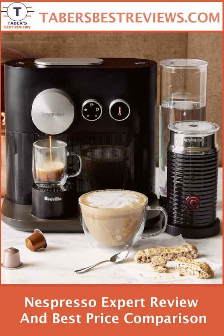 Nespresso Expert Review And Best Price Comparison Taber S Best Reviews Has Tested And Reviewed The Nespresso Expert