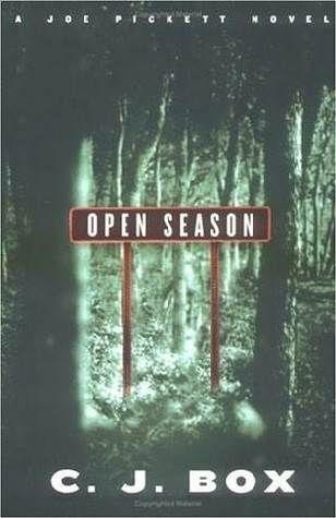 Open Season (Joe Pickett #1) by C.J. Box - Murder Among Friends Book Group