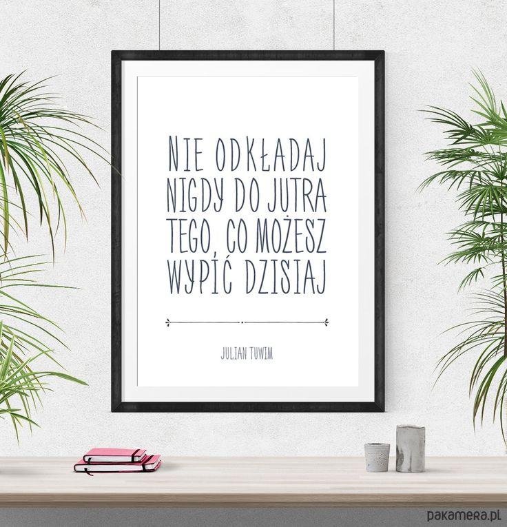 dodatki - plakaty, ilustracje, obrazy - inne-Plakat cytat Julian Tuwim - A3
