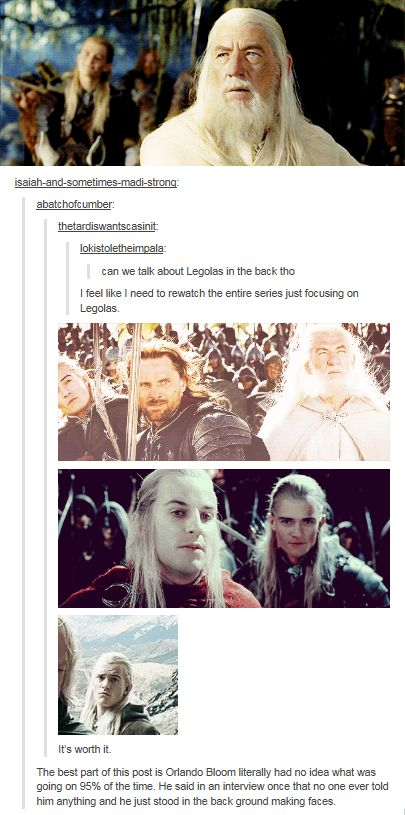 "When they called out Orlando Bloom's faces. | Literally Just A Bunch Of Really Funny ""Lord Of The Rings"" Tumblr Posts"