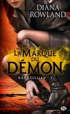 Couverture de Kara Gillian, Tome 1 : La Marque du Démon