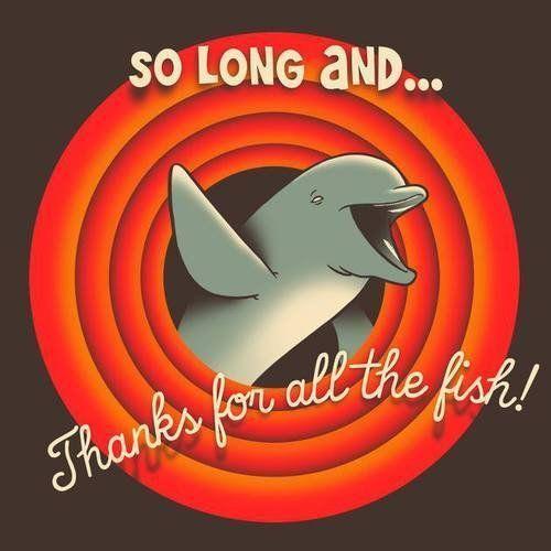 So long and thanks for all the fish! Até mais e obrigada pelos peixes! . Tem mais imagens dessas no blog! Guia do mochileiro das galáxias - Douglas Adams - DNA - Quotes - Frases - Citações - blog - 42 - toalha - towel - Imagens - Montagens - Don't panic - hitchhiker's guide to the galaxy