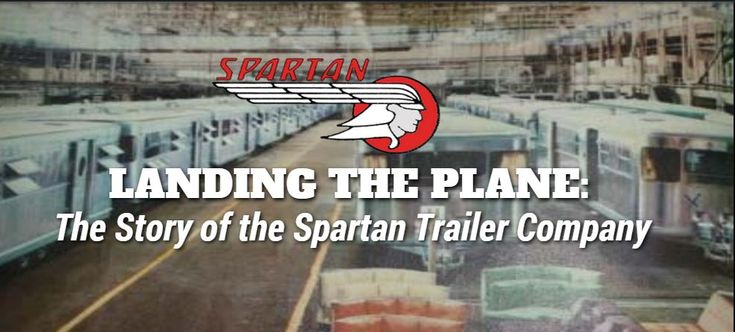 Landing the Plane: The Story of the Spartan Trailer Company   http://mobilehomeliving.org/landing-the-plane-the-story-of-the-spartan-trailer-company/