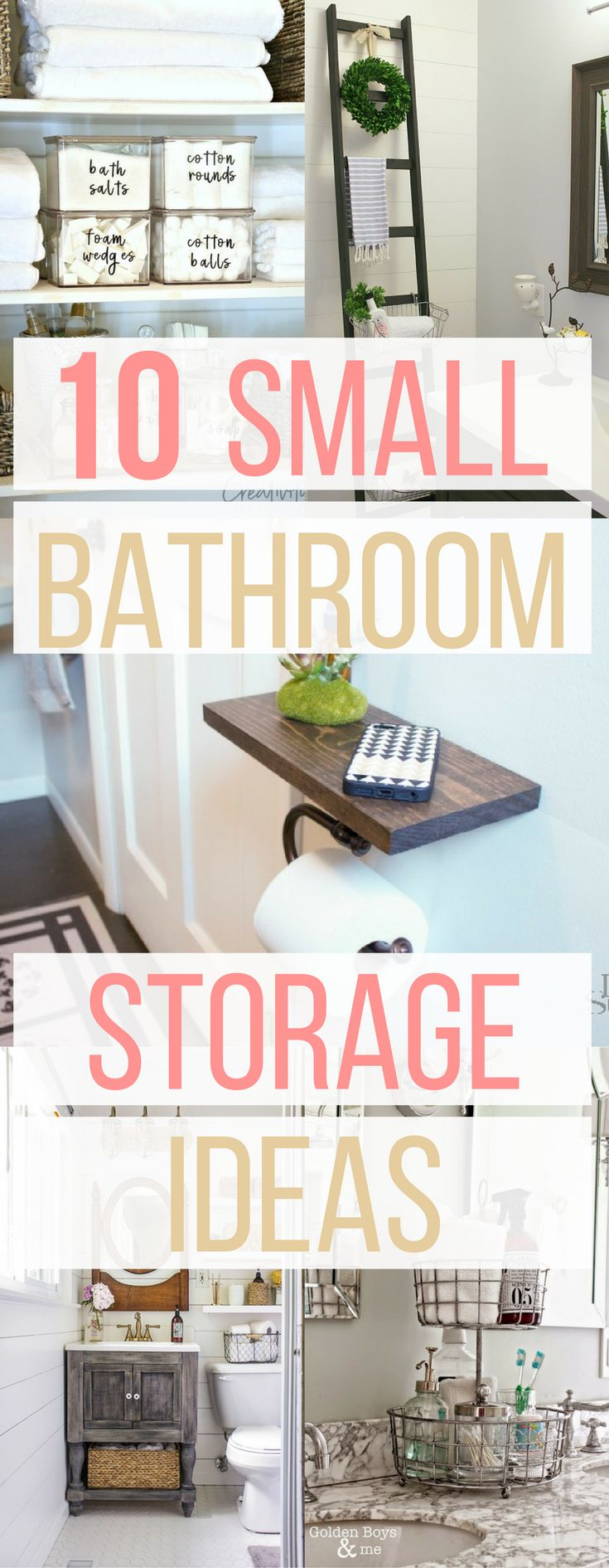 10 Small Bathroom Storage and Organization Ideas | DIY, Unique, Towels, Toilet Ladder, Label bins, Lazy Susan, Floating Shelves, Under The Sink Storage, Toilet Roll Holder