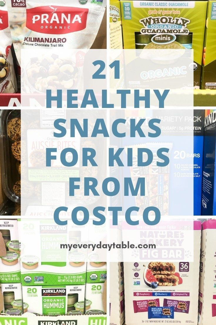 21 Best Healthy Costco Snacks With Images Healthy Snacks To