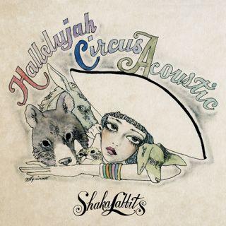 shakalabbits/Hallelujah Circus Acoustic