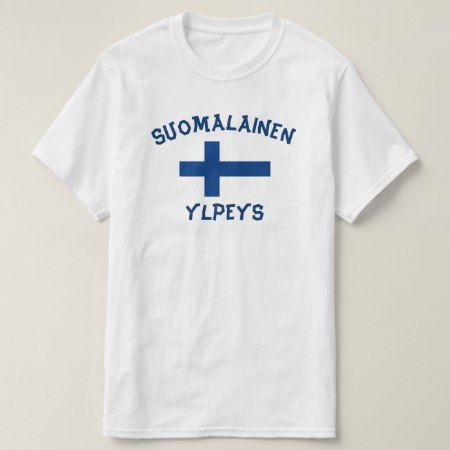 suomalainen ylpeys finnish pride T-Shirt - click/tap to personalize and buy
