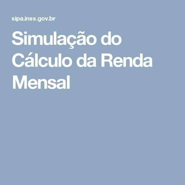 Simulação do Cálculo da Renda Mensal