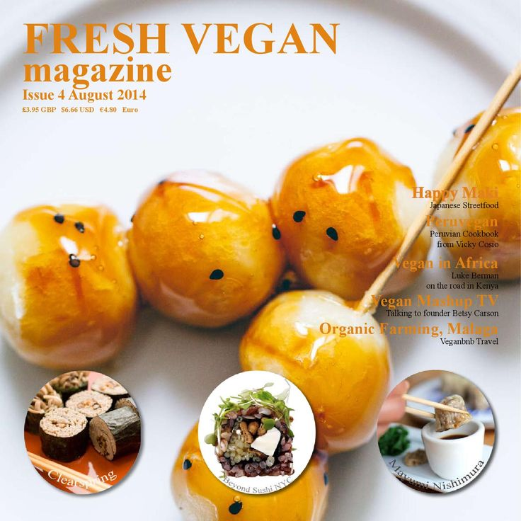 Issue 4 Fresh Vegan Magazine  Whats Inside Fresh Vegan Magazine Issue 4  Issue 4 Would seem our biggest issue yet! Seeing food from Japan with original Japanese recipes and Chefs from all over our Planet creating their version of Japanese Sushi from Montreal, New York, Japan and London.  Interviewing possibly one of my personal favourite companies Clearspring, sharing their unique knowledge on Noodles, our Editor Jacqui interviews them and they share a unique recipe.  Mayumi Nishimura ...