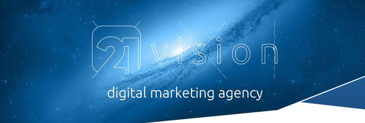 Agenție de publicitate full-service Oradea   Digital Marketing - ATL - BTL - Branding   www.21vision.ro