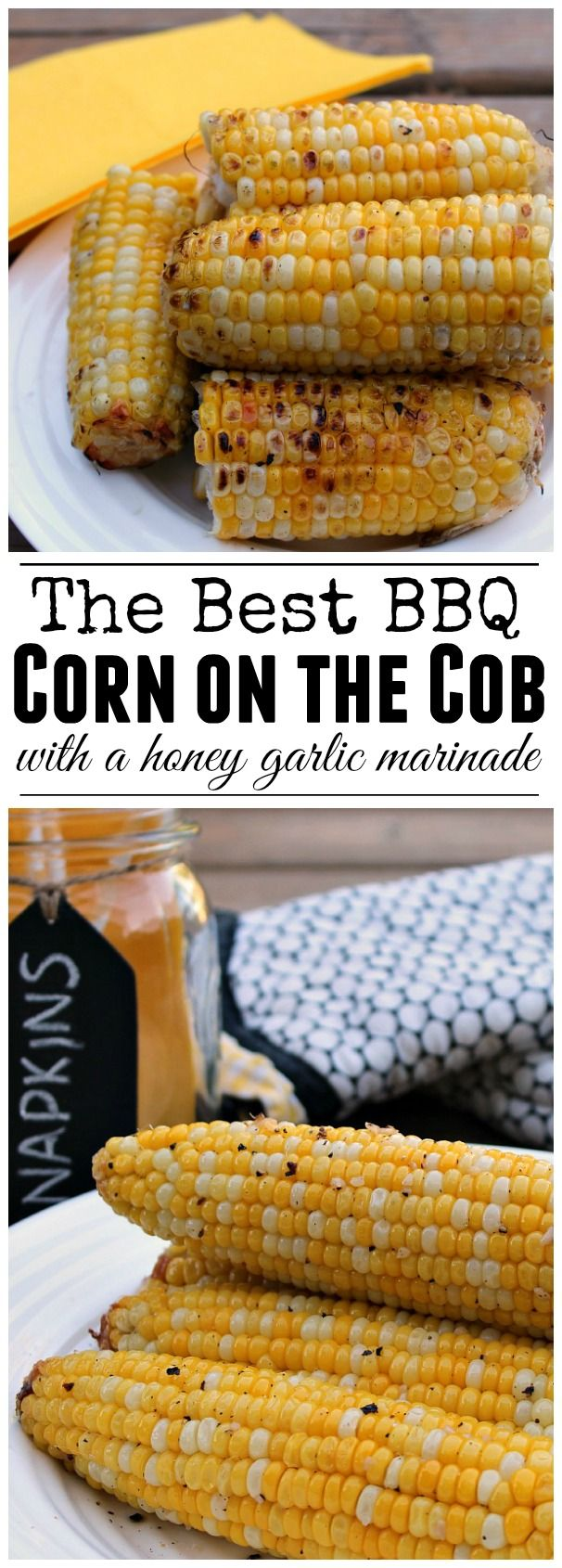 Delicious BBQ corn on the cob with a honey garlic marinade. A must have for summer BBQs!