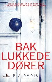 """""""Bak lukkede dører"""" av B. A. Paris. 24.09.16"""