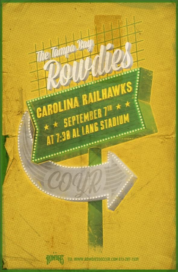 Tampa Bay Rowdies: Rowdies vs. Carolina Railhawks   Ads of the World™