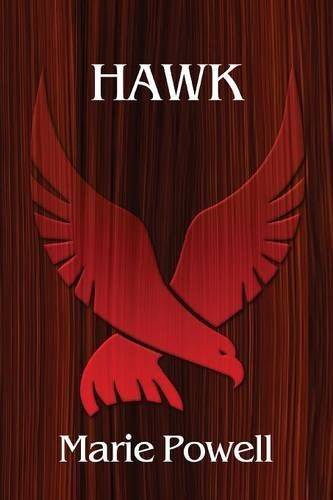 Hawk by Marie Powell http://www.amazon.com/dp/1927400937/ref=cm_sw_r_pi_dp_ZHSDwb1J5R368