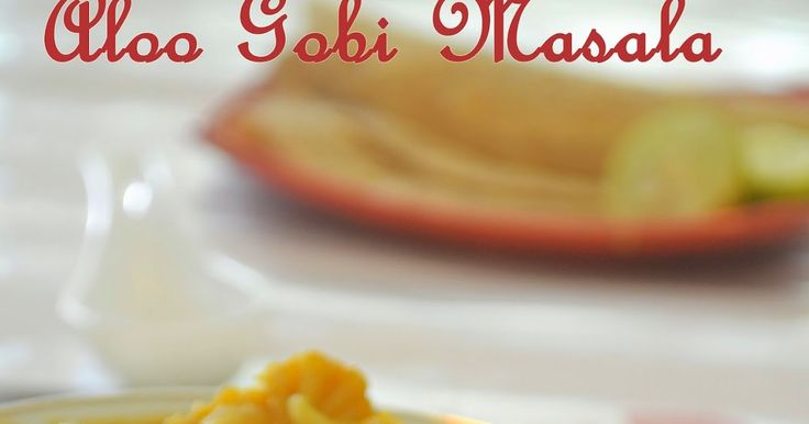 ALOO GOBI MASALA / HOW TO MAKE ALOO GOBI CURRY / STEP BY STEP RECIPE, aloo, potato, gobi,cauliflower, aloo recipes, gobi recipes,aloo gobi recipes, aloo gobi masala, step by step recipes,kormas, curries,gravies, easy recipes, north indian curry, potato cauliflower masala,potato cauliflower masala, subzi, aloo subzi, gobi subzi, tastyappetite