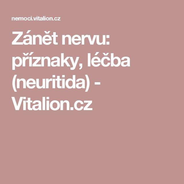 Zánět nervu: příznaky, léčba  (neuritida) - Vitalion.cz