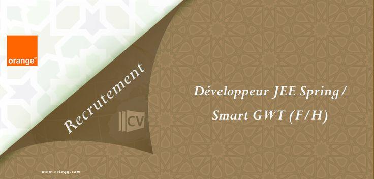 #Orange #Maroc: #Emploi de #Développeur #JEE #Spring / #Smart #GWT (F/H) à #Rabat----->