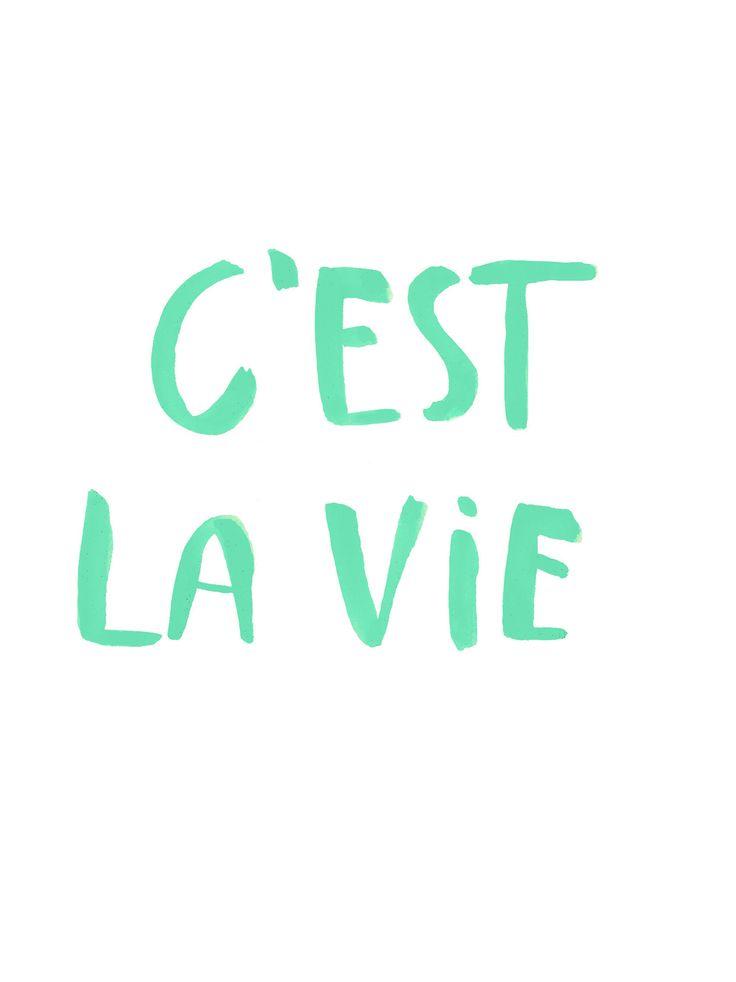 C'est la vie   #quotes #sayings #IGIGI #IGIGIQuotes