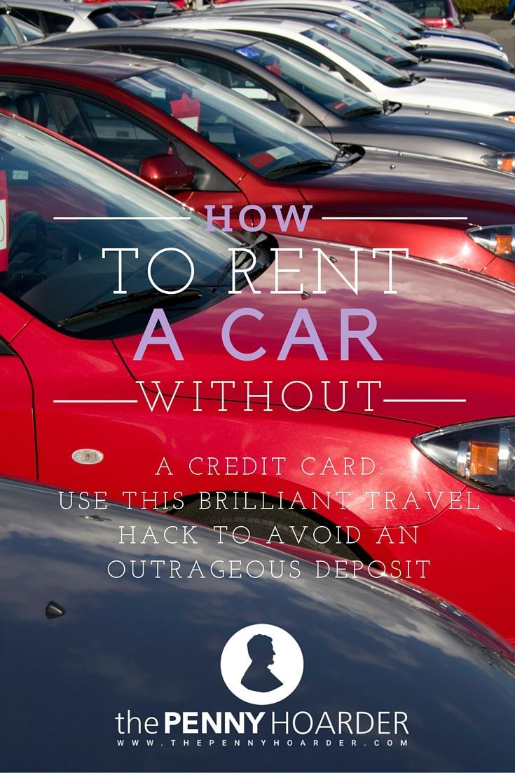 Renting a car without a credit card is a challenge for budget travelers, thanks to a crazy-high deposit that means a hold on your debit card. Thankfully, there's a smart way to avoid it -- if you use this travel hack. Here's how to rent a car without a credit card and avoid the deposit. - The Penny Hoarder http://www.thepennyhoarder.com/how-to-rent-a-car-without-a-credit-card/ tips to save money on travel
