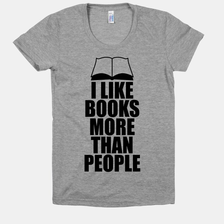I Like Books More Than People T-Shirt   LookHUMAN