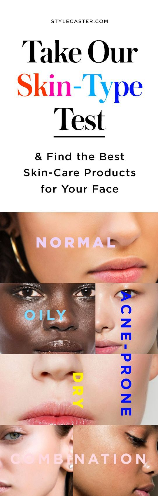 Take Our Easy Skin Type Test — Plus, get expert product recommendations to include in your beauty routine as well as products to avoid. Types include: Normal Skin, Oily Skin, Dry Skin, Combination Skin, & Acne-Prone Skin—which one are you? | @stylecaster