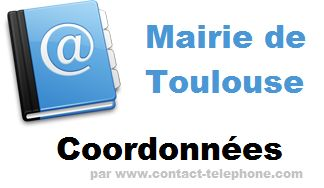 Contacter Mairie de Toulouse (telephone, horaires, adresse...)