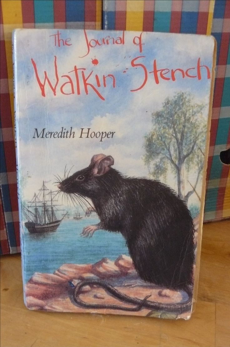 First fleet through rat eyes. The journal of Watkin stench by meredith hooper