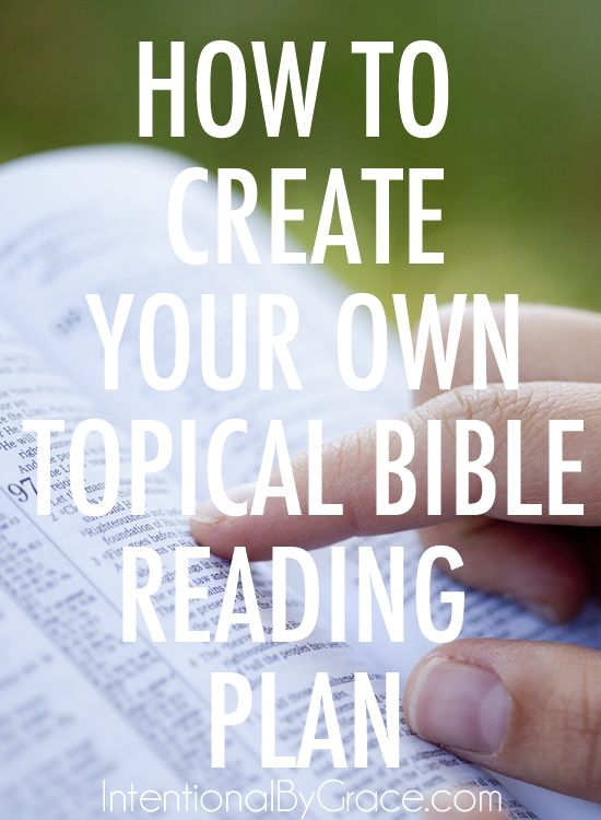 How to Create Your Own Topical Bible Reading Plan