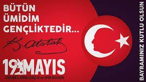 ✿ ❤ 19 Mayıs Atatürk'ü Anma Gençlik ve Spor Bayramı'nın 97. Yılı (2016)