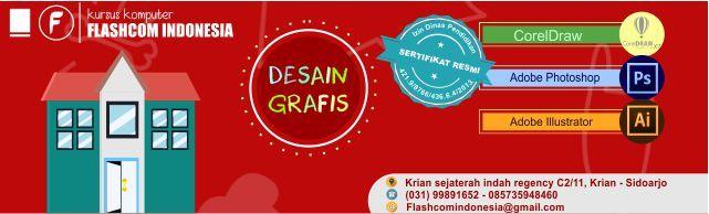 KURSUS DESAIN GRAFIS DI SURABAYA    http://flashcomindonesia.com/desain-grafis-surabaya.html