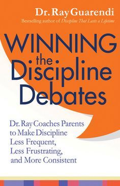 Winning the Discipline Debates covers a series of the most common (and most frustrating) discipline scenarios between parents and kids.