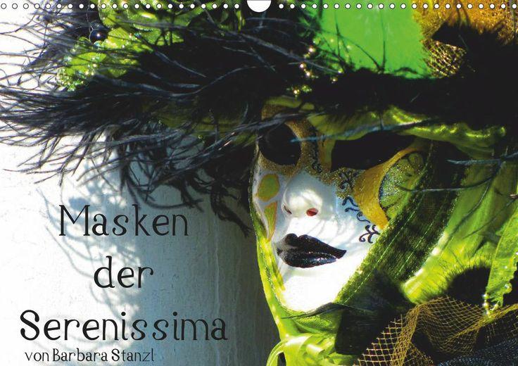 Masken der Serenissima - CALVENDO http://www.calvendo.de/galerie/masken-der-serenissima/