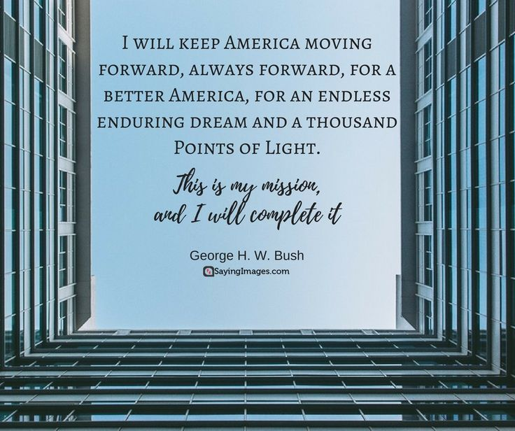 """33 Popular George Bush Quotes Apart From """"That Vision Thing"""" #sayingimages #georgebush #georgebushquotes"""