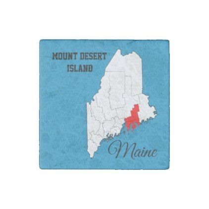 Mount Desert Island Maine and Hancock County Stone Magnet - blue gifts style giftidea diy cyo