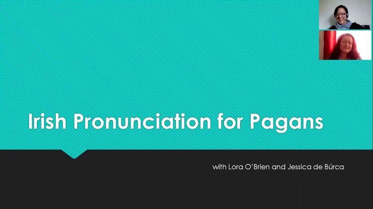 IRISH DEITY NAMES --- Irish Language Pronunciation for Pagans - 01