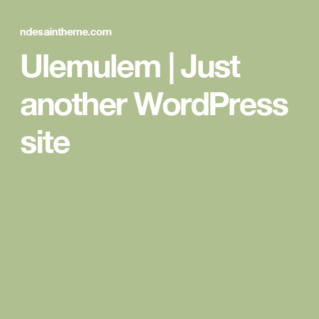Ulemulem | Just another WordPress site