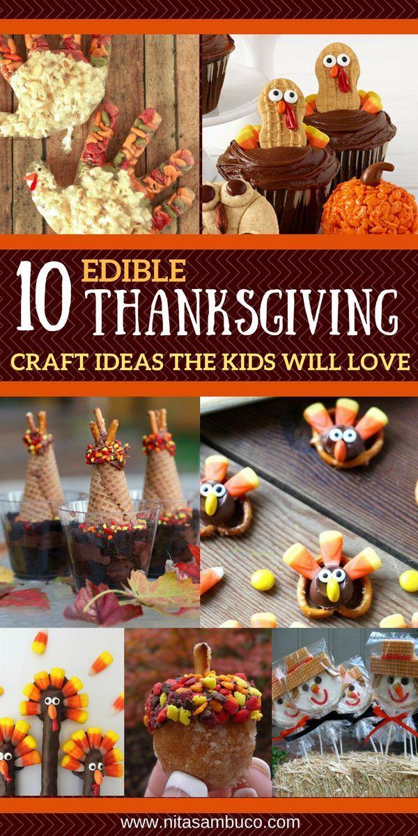 10 Edible Thanksgiving Craft Ideas The Kids Will Love Nita