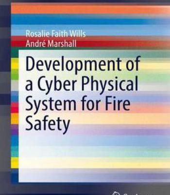 Development Of A Cyber Physical System For Fire Safety PDF