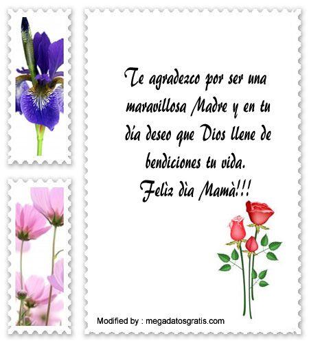 descargar frases bonitas para el dia de la Madre,descargar mensajes para el dia de la Madre: http://www.megadatosgratis.com/lindos-mensajes-por-el-dia-de-la-madre/