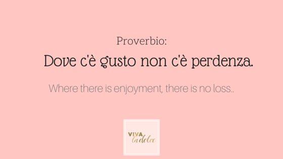 VLD Italian 101 ~ Proverbi ~ 4