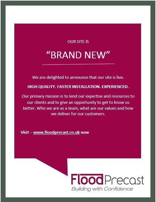 Come visit our newly designed website - www.floodprecast.co.uk